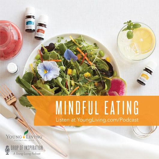 Ep15: Mindful Eating: Whole-Life Wellness