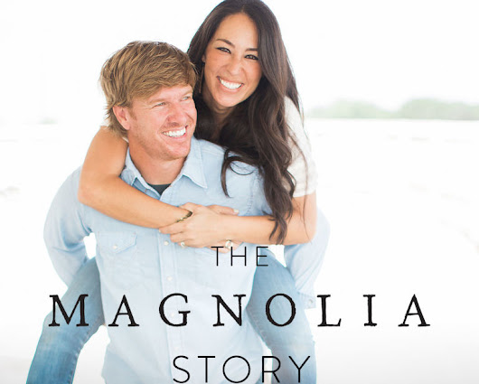 With 'Magnolia Story,' 'Fixer Upper's' Chip & Joanna Gaines pull back the 'reveal' panels (Review)