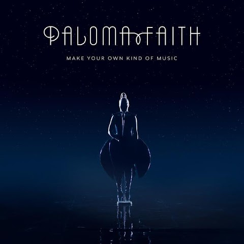 Make Your Own Kind Of Music Lyrics Paloma Faith