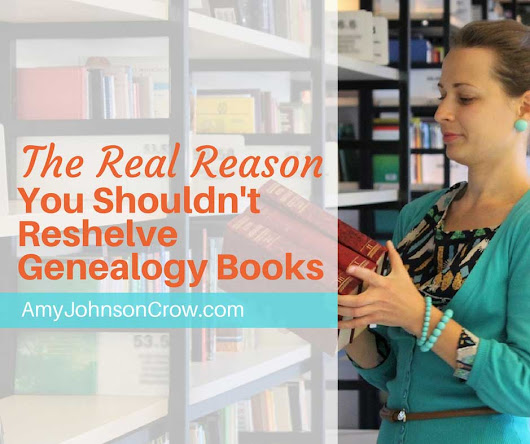 The Real Reason You Shouldn't Reshelve Genealogy Books