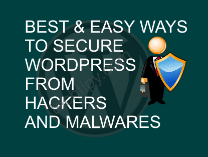 Best & Easy Ways to Secure WordPress Sites