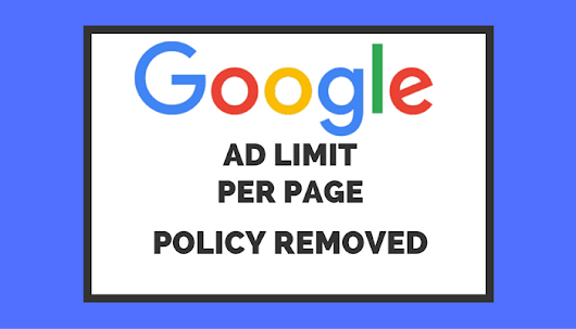 Google Removes AdSense Ad Limit Policy: Reasons Behind the Change - Search Engine Journal