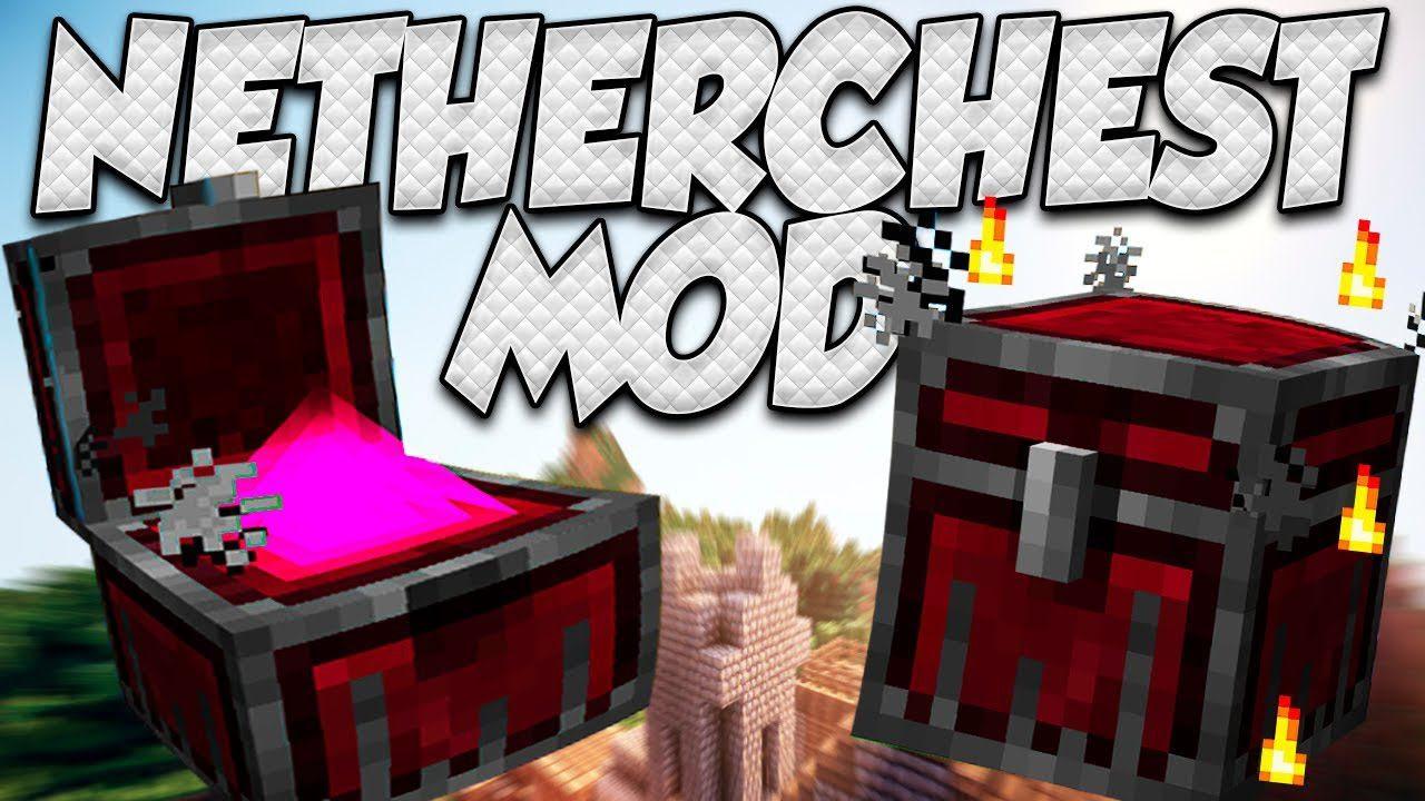 Nether Chest Mod 1.12.2/1.11.2 Download | Minecraftt.org