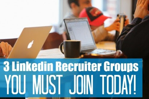 3 Linkedin Recruiter Groups Every Professional Should Join [Online Networking Checklist]