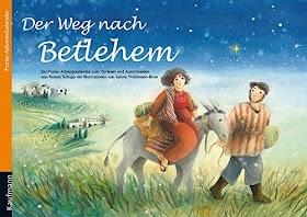 [pdf]Der Weg nach Betlehem: Ein Poster-Adventskalender zum Vorlesen und Ausschneiden_3780608529_drbook.pdf
