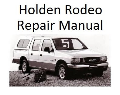 Holden Rodeo TF 3rd Generation 1998-2002 Repair manual