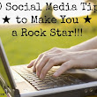 10 Social Media Tips to Make You a Rock Star