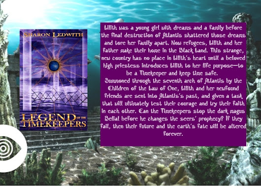BEFORE AMANDA AND HER FRIENDS, THERE WAS LILITH THE FIRST TIMEKEEPER! LEGEND OF THE TIME KEEPERS BY SHARON LEDWITH