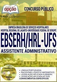 Apostila EBSERH SE HU-UFS (Grátis CD) Assistente Administrativo