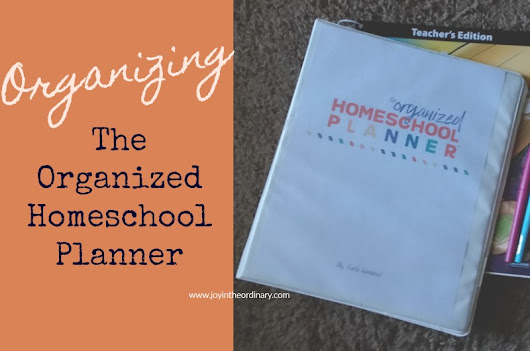 Tips for Setting Up The Organized Homeschool Planner