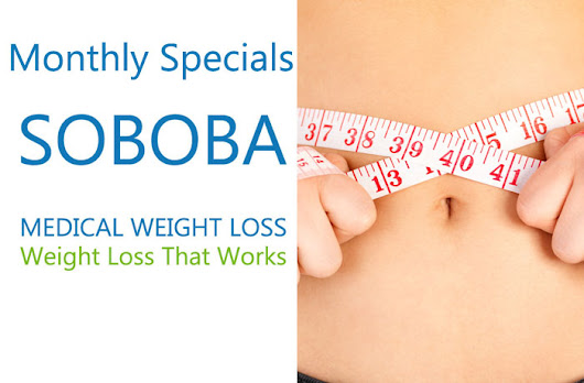 SOBOBA Medical Weight Loss Clinics Monthly Specials Affordable Diet