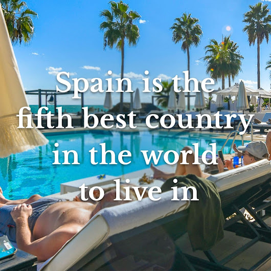 Spain is the fifth best country in the world to live in | Lifestyle | Blog