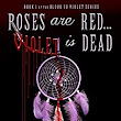 Amazon.com: Roses Are Red...Violet Is Dead (Blood So Violet Book 1) eBook: Monica-Marie Vincent: Kindle Store
