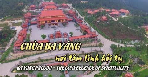 Chùa Ba Vàng I Nơi Tâm Linh Hội Tụ [Lễ Hội Du Lịch Văn Hóa Việt Nam]