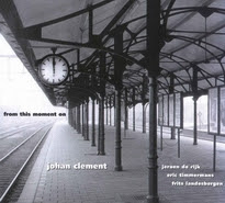 Johan Clement - 'From This Moment On'
