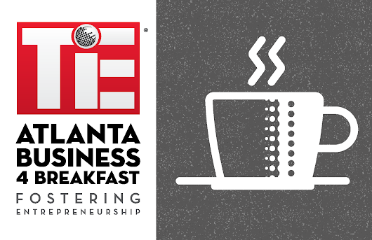 August - Business 4 Breakfast Registration, Alpharetta | TiE Hub