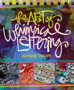 The Art of Whimsical Lettering Joanne Sharpe