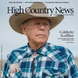 Celebrity Scofflaw — High Country News