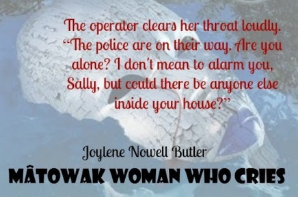 Spotlight on Joylene Nowell Butler's New Release: Matowak Woman Who Cries — My Review and a Giveaway!