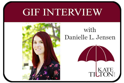 Gif Interview with Author Danielle L. Jensen | KateTilton.com