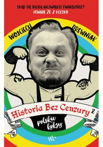 Okładka książki Historia bez cenzury 2. Polskie koksy