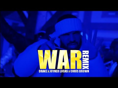Drake x Joyner Lucas x Chris Brown - War