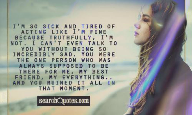Quotes About So Sick 126 Quotes