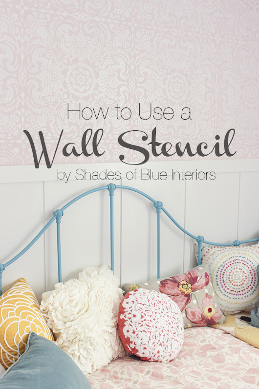 How to Use a Wall Stencil + A Giveaway