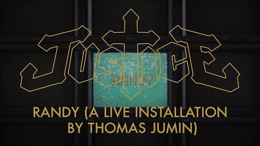JUSTICE - RANDY (A live installation by Thomas Jumin) - YouTube