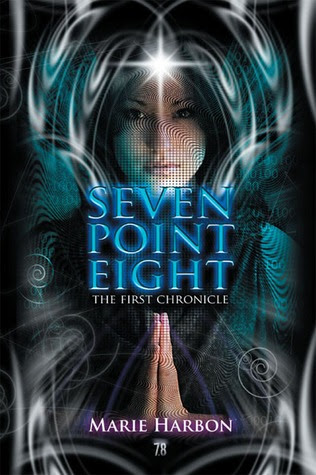 Seven Point Eight : The First Chronicle (7.8 , #1)