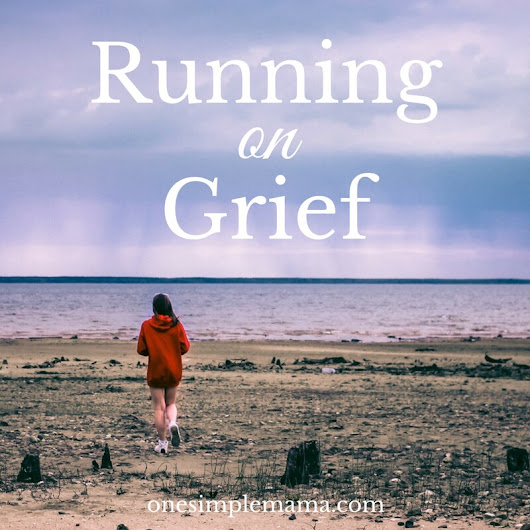 Running on Grief