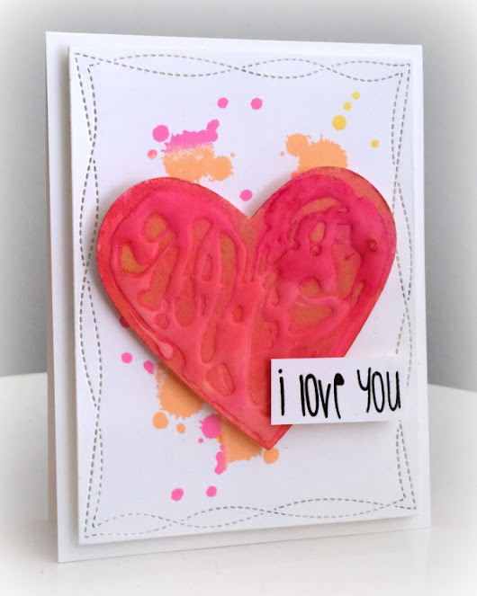 Texture with glue - I love you card