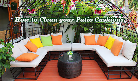 Tips to Clean your Patio Cushions This Fall