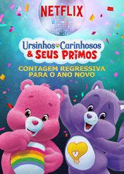 Ursinhos Carinhosos & seus Primos –... | filmes-netflix.blogspot.com