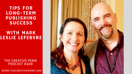 Tips For Long-Term Publishing Success With Mark Leslie Lefebvre | The Creative Penn