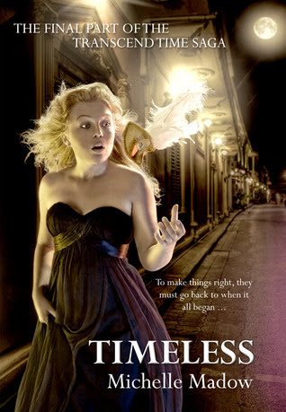 Timeless (Transcend Time Saga, #3)