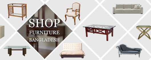 Furniture Bangladesh – Best Online Furniture Store