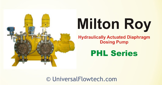 PHL Series - Hydraulically Actuated Diaphragm Metering Pump - Universal Flowtech Engineers LLP