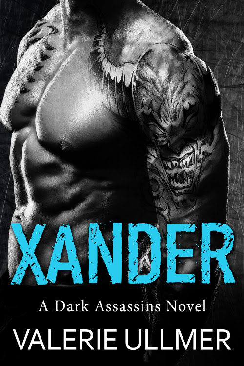 Xander (A Dark Assassins Novel) by Valerie Ullmer #AuthorLove #Romance