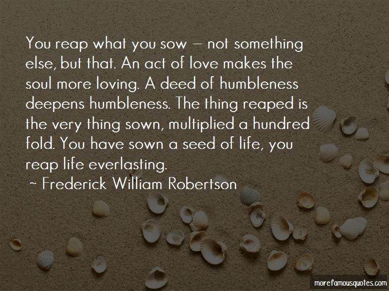 Reap What You Sow Quotes Top 33 Quotes About Reap What You Sow From