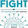 Fight: Win Freedom From Self-Sabotage: : Hazel Gale: 9781473662445: Books