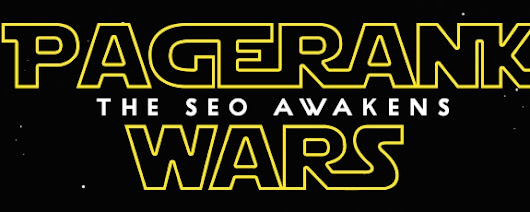 PageRank Wars - The SEO Awakens
