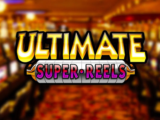 Ultimate Super Reels Slot Game to Play Free with Free Spins
