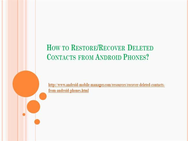How to Recover Deleted Contacts from Android Phones |authorSTREAM