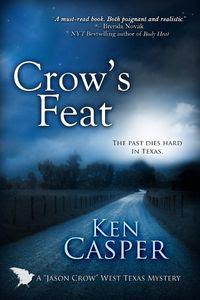 Crow's Feat by Ken Casper