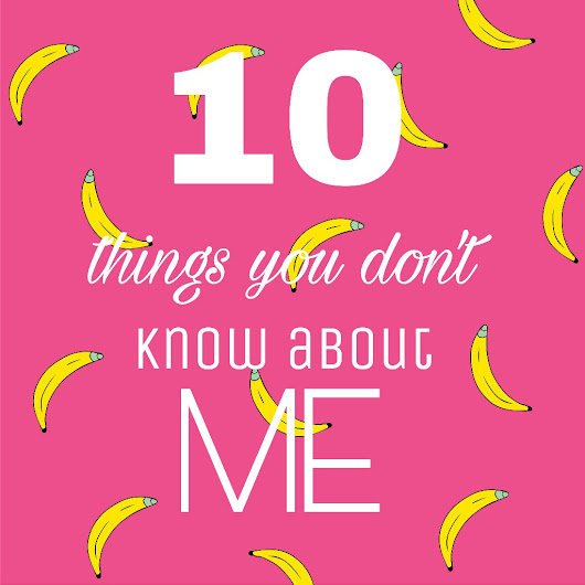 10 Thing You Don't Know About ME