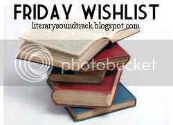 Friday Wishlist