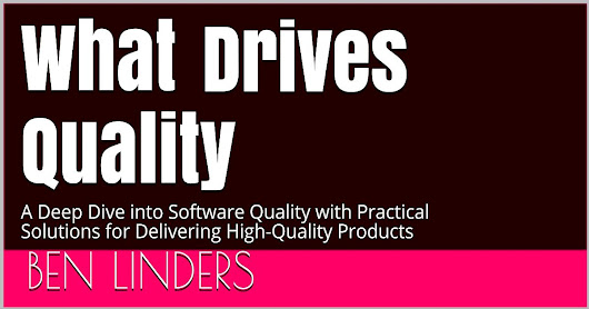 What Drives Quality - Ben Linders