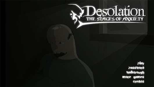 Desolation - The Stages Of Anxiety - CrazyScaryGames