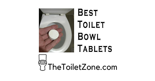 Best Toilet Bowl Tablets | Drop-In Reviews 2018 | The Toilet Zone